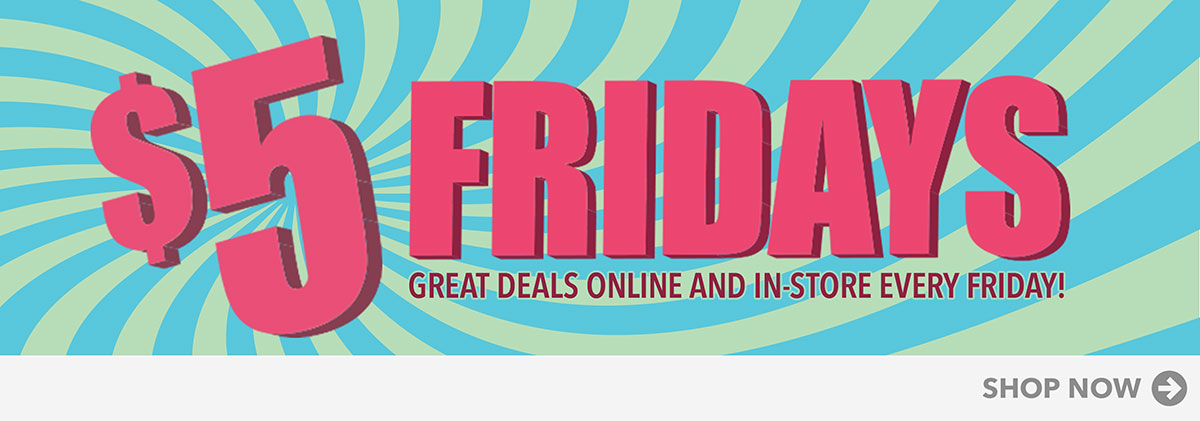 Home Page - $5 Friday  Promotion