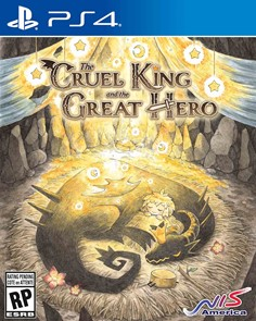 The Cruel King and the Great Hero PS4 - Storybook Edition